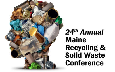 Annual Maine Recycling & Solid Waste Conference