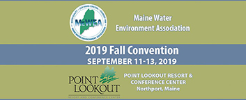 Maine Water Environment Association's Annual Fall Convention
